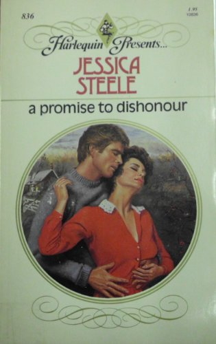 9780373108367: A Promise to Dishonour (Harlequin Presents)