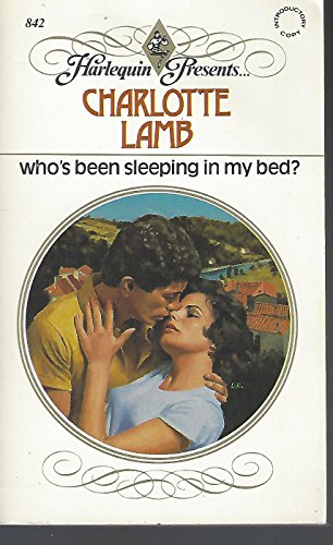 Who's Been Sleeping In My Bed? (Harlequin: Lamb, Charlotte