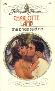 The Bride Said No: Charlotte Lamb