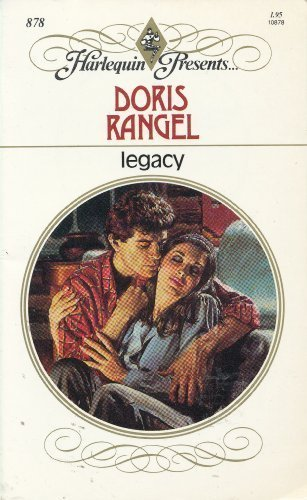 9780373108787: Legacy (Harlequin Presents, No. 878)