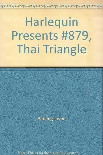 Thai Triangle: Bauling, Jayne