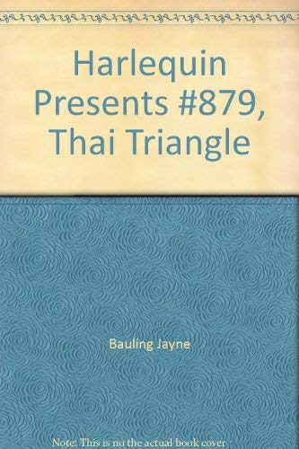 Thai Triangle: Bauling, Jayne