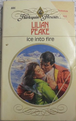 9780373108862: Ice Into Fire