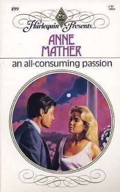 9780373108992: An All Consuming Passion (Harlequin Presents, No 899)