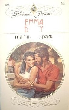 Man In The Park (9780373109036) by Emma Darcy