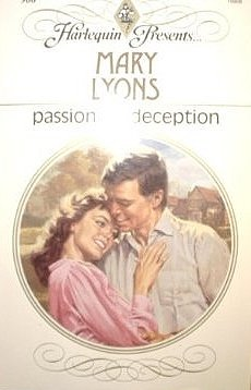 Passionate Deception (Harlequin Presents, No 908): Mary Lyons