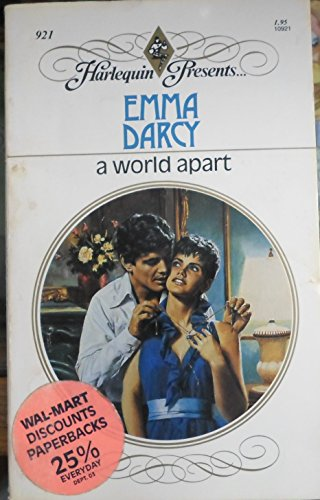 A World Apart (Harlequin Presents #921) (9780373109210) by Emma Darcy