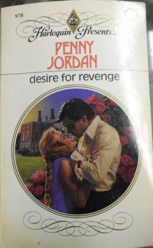 Desire for Revenge (Harlequin Presents, No 978) (0373109784) by Penny Jordan