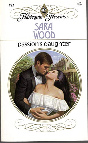 9780373109814: Passion'S Daughter