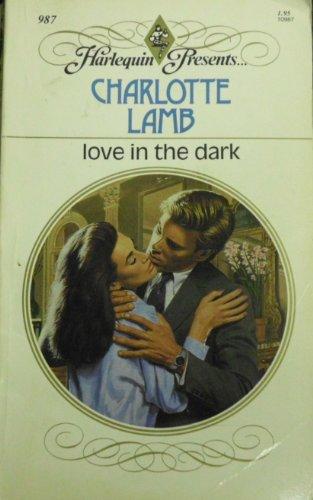 Love In The Dark: Charlotte Lamb