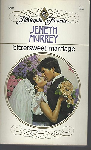 9780373109906: Bittersweet Marriage