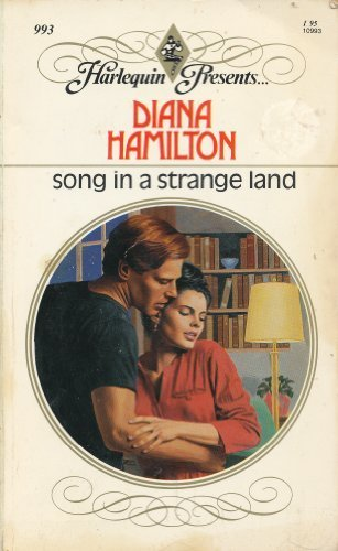 9780373109937: Song in a Strange Land (Harlequin Presents, No. 993)