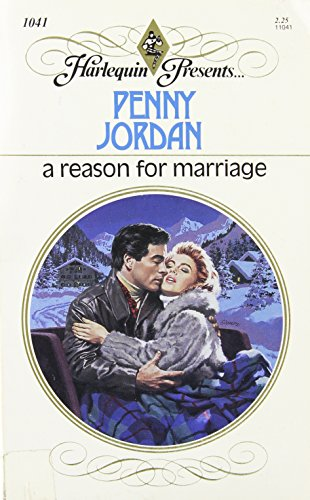 9780373110414: A Reason For Marriage (Harlequin Presents, No 1041)