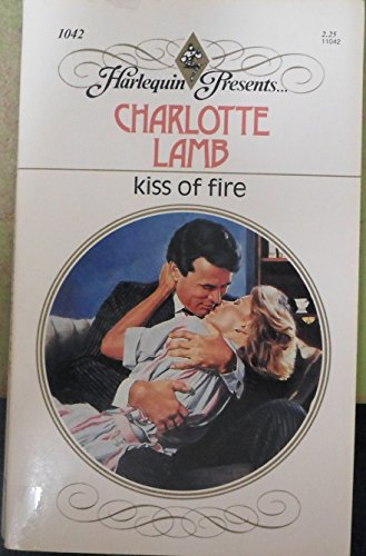 9780373110421: Kiss of Fire