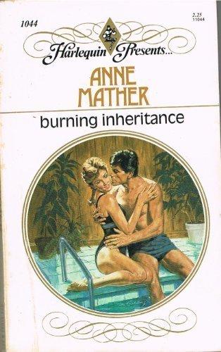 9780373110445: Burning Inheritance (Harlequin Presents Series, No. 1044)