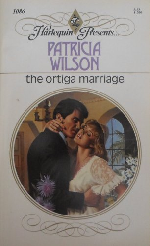 The Ortiga Marriage: Wilson, Patricia
