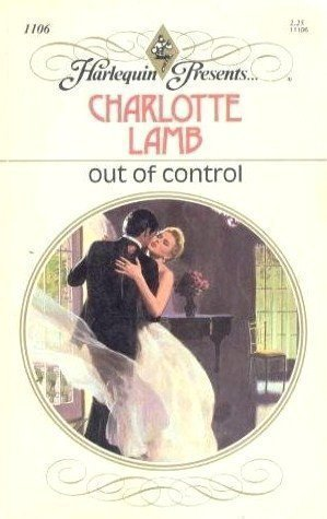 Out Of Control: Charlotte Lamb