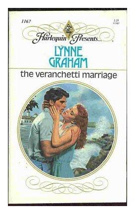 9780373111671: The Veranchetti Marriage (Harlequin Presents, No 1167)