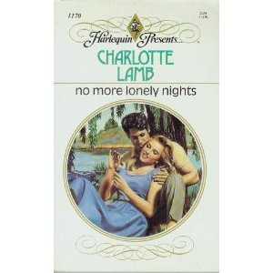 No More Lonely Nights (0373111703) by Charlotte Lamb