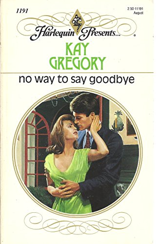 No Way To Say Goodbye: Kay Gregory
