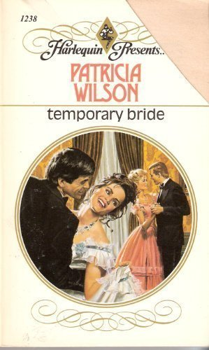 9780373112388: Temporary Bride (Harlequin Presents series, No. 1238)