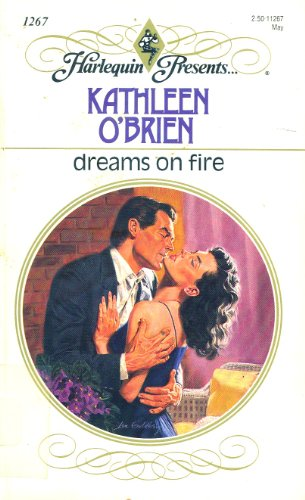 Dreams On Fire: Kathleen O'Brien