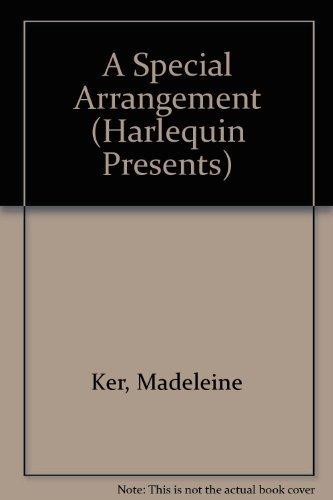 9780373112746: A Special Arrangement (Harlequin Presents, No 1274)