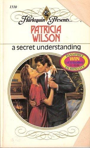 9780373113101: A Secret Understanding (Harlequin Presents, No 1310)