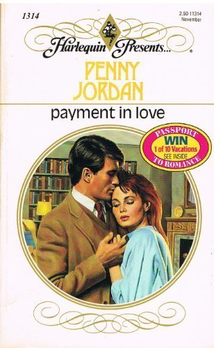 9780373113149: Payment in Love (Harlequin Presents, No 1314)