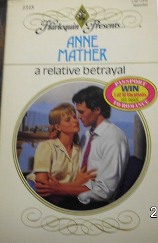 9780373113156: A Relative Betrayal (Harlequin Presents, No 1315)