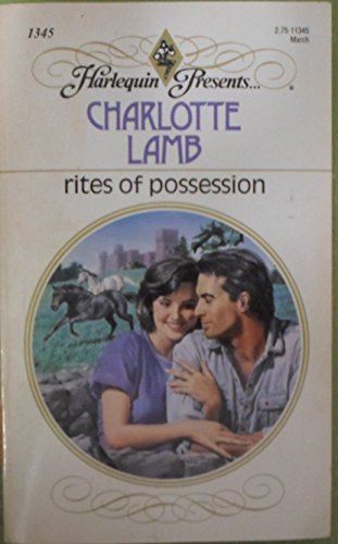 9780373113453: Rites Of Possession (Harlequin Presents #1345)