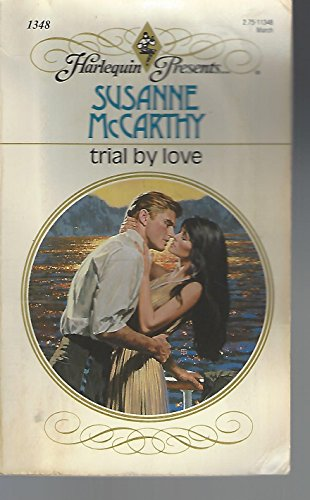 Trial By Love (Harlequin Presents, No 1348): McCarthy, Susanne