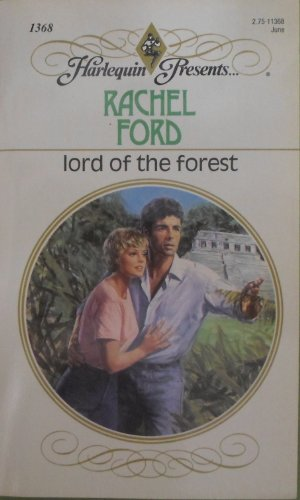 Lord Of The Forest (Harlequin Presents, No: Rachel Ford