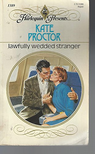 Lawfully Wedded Stranger: Kate Proctor