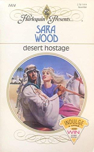 9780373114146: Desert Hostage