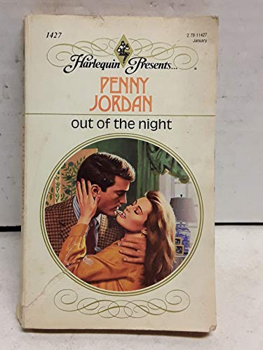 9780373114276: Out of the Night (Harlequin Presents, No. 1427)