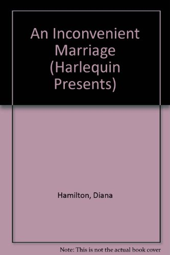 9780373114498: An Inconvenient Marriage (Harlequin Presents, No 449)