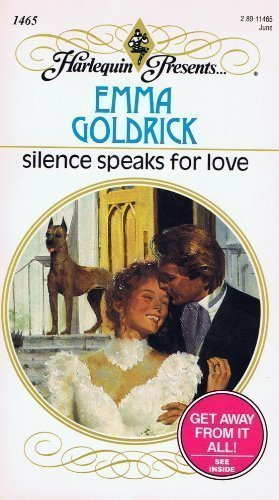 9780373114658: Silence Speaks For Love