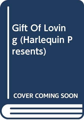 The Gift of Loving (Harlequin Presents, No.: Patricia Wilson