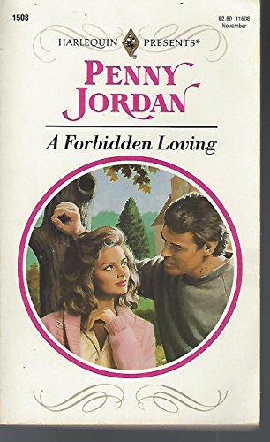 9780373115082: A Forbidden Loving (Harlequin Presents, No 1508)