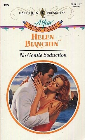 9780373115273: No Gentle Seduction (Harlequin Presents)