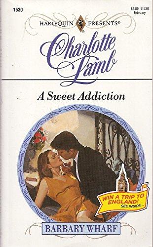 A Sweet Addiction: Charlotte Lamb