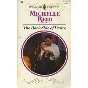 9780373115334: The Dark Side of Desire (Harlequin Presents, 1533)