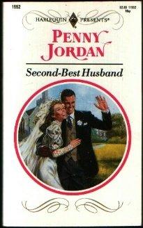 9780373115525: Second - Best Husband (Harlequin Presents No. 1552)