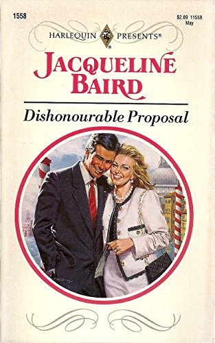 Dishonourable Proposal (037311558X) by Baird