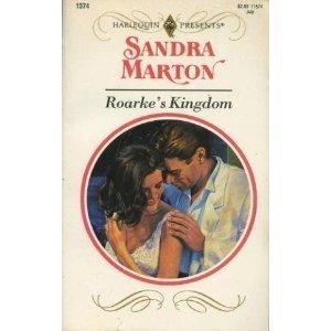9780373115747: Roarke's Kingdom (Harlequin Presents)
