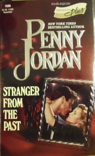 9780373115990: Stranger from the Past (Harlequin Presents Plus, No 1599)