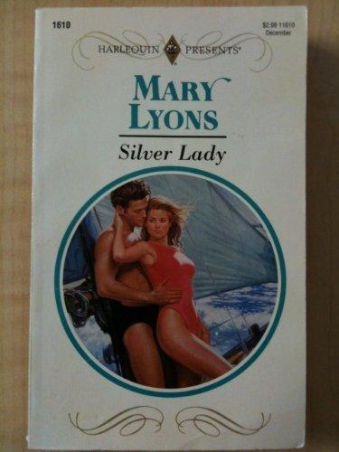9780373116102: Silver Lady