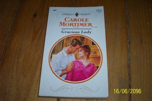 Gracious Lady: Mortimer, Carole