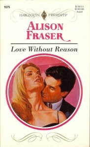 9780373116751: Love Without Reason